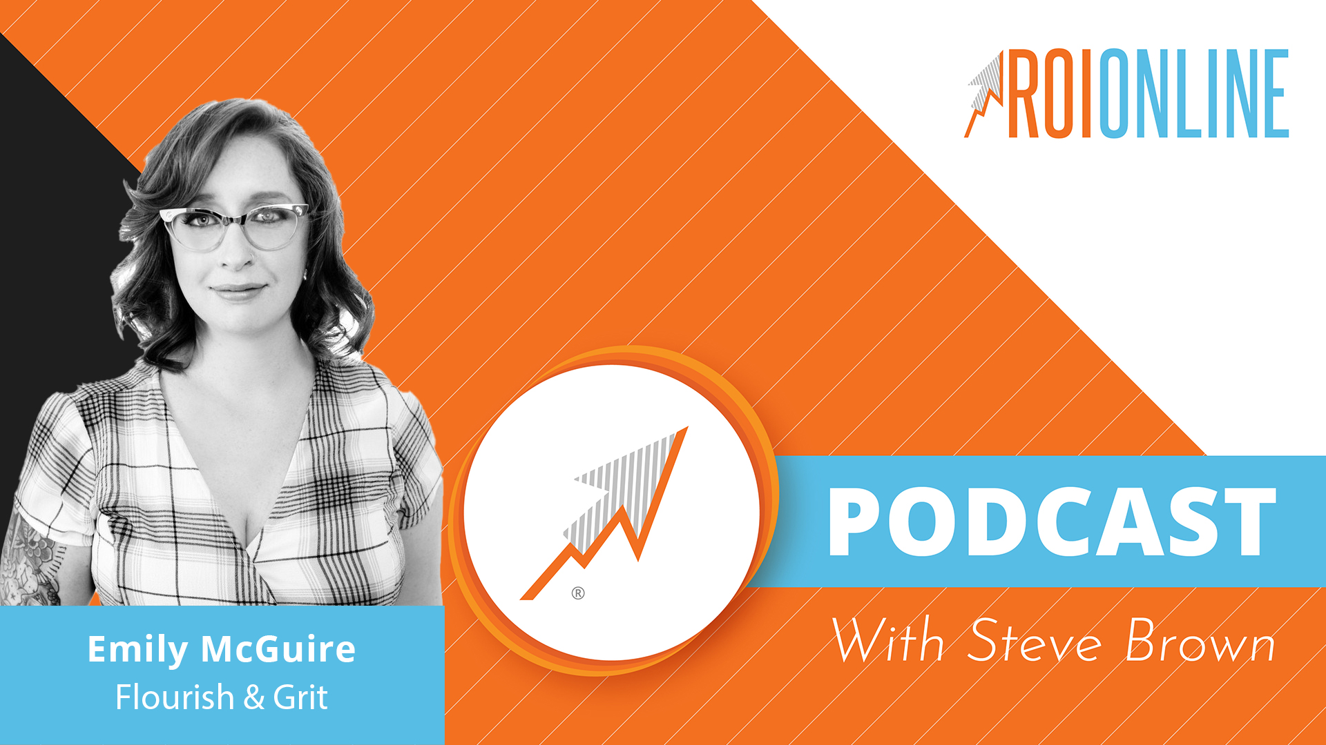 ROI Online Podcast thumbnail graphic Emily McGuire