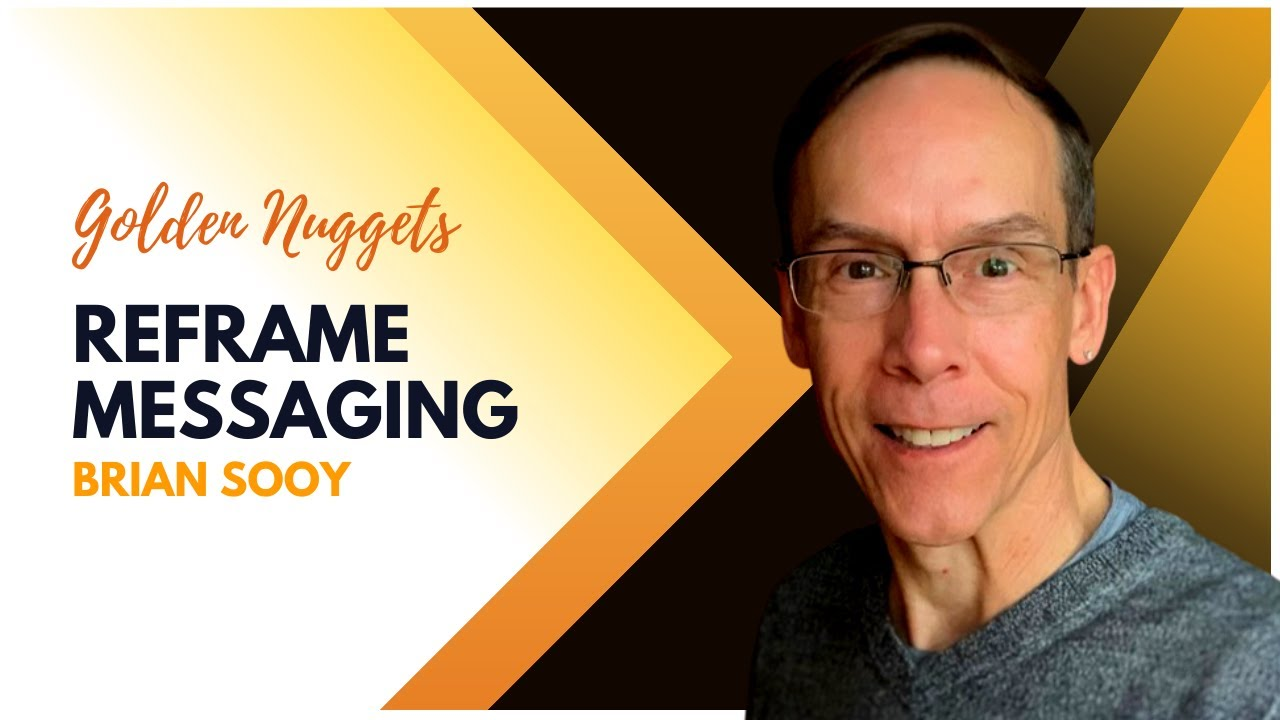 reframing messaging podcast thumbnail with orange and black text on white background and cut out of man to the right
