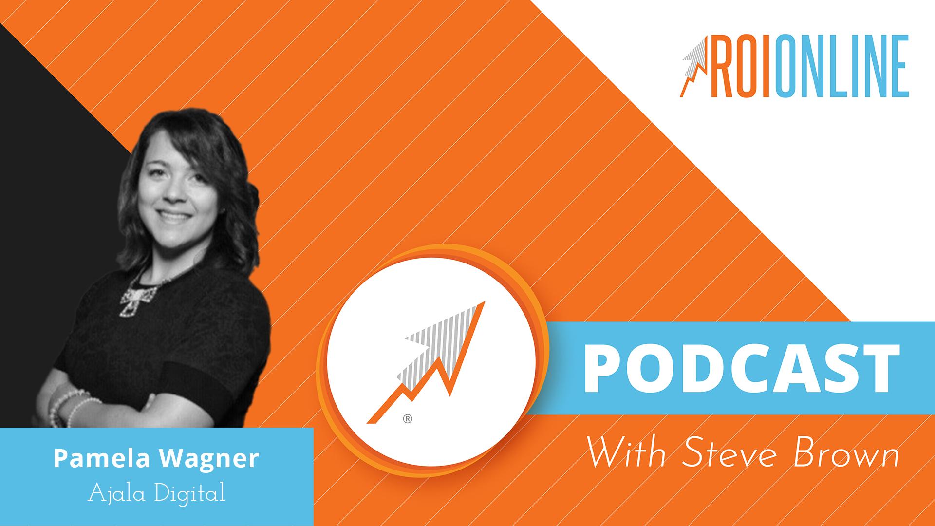Pamela Wagner ROI Online podcast thumbnail