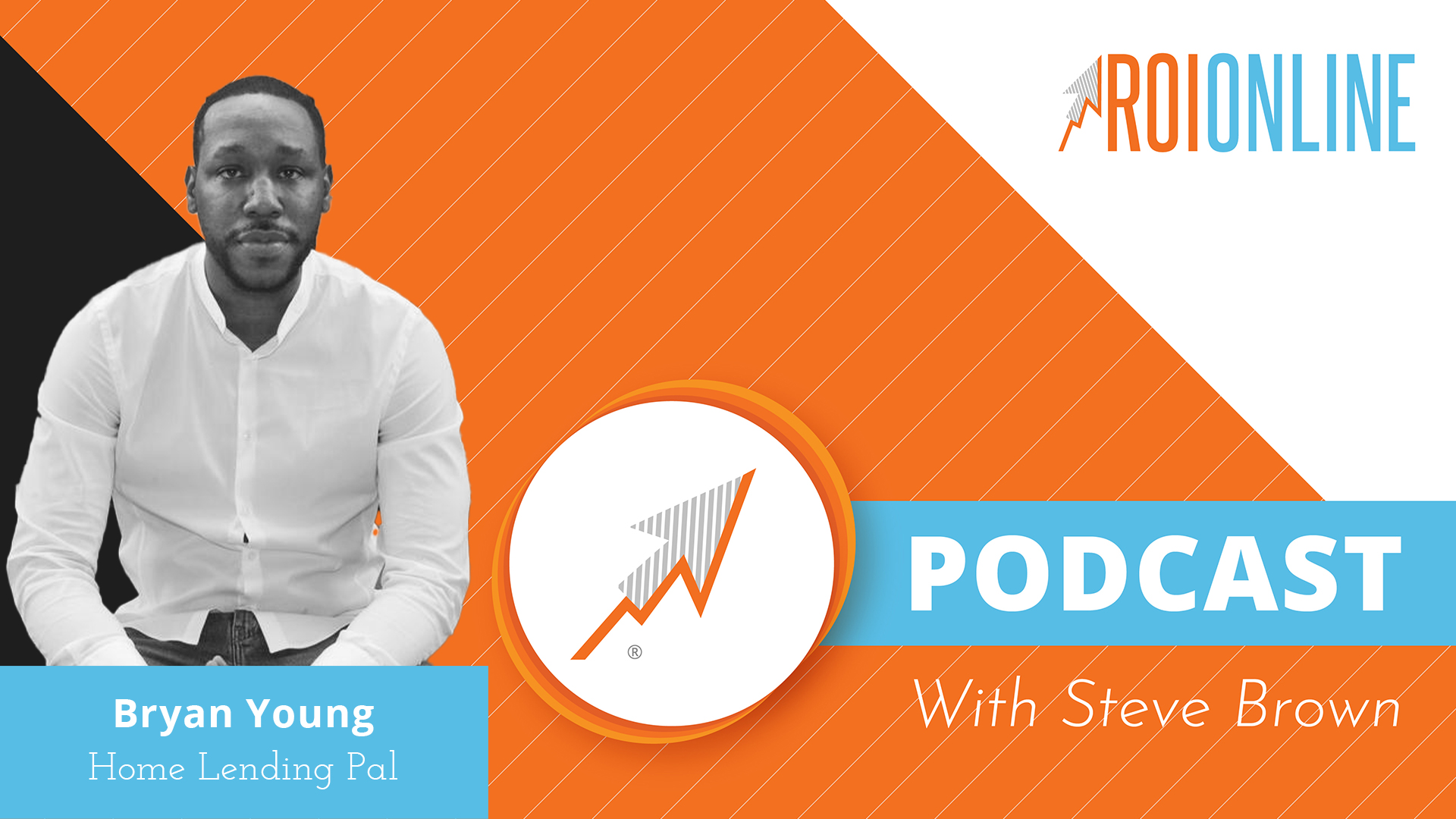 ROI Online Podcast thumbnail graphic of entrepreneur Bryan Young