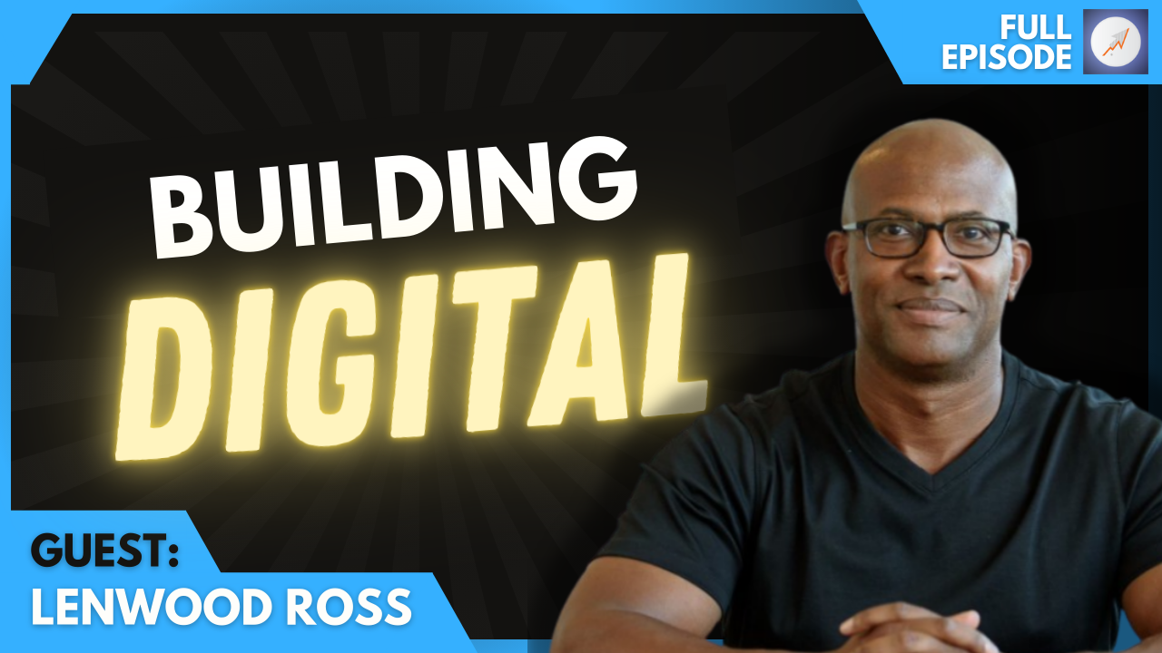 CEO Lenwood M. Ross on Building a Digital Culture: The ROI Online Podcast Ep.101