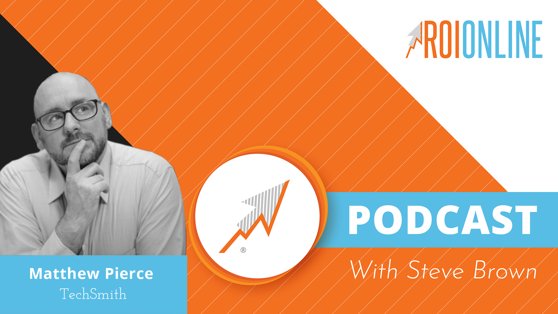 ROI Online Podcast thumbnail graphic of Matthew Pierce