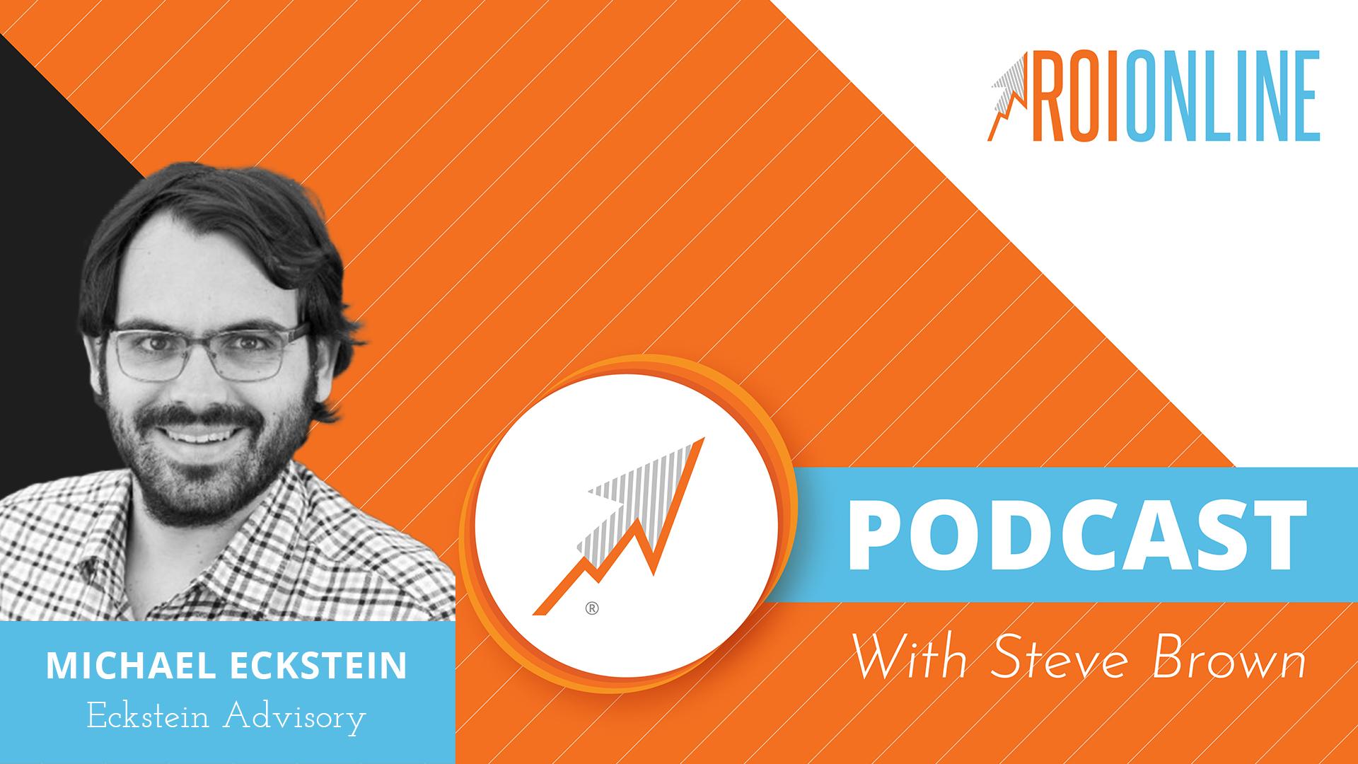 Michael Eckstein roi online podcast thumbnail