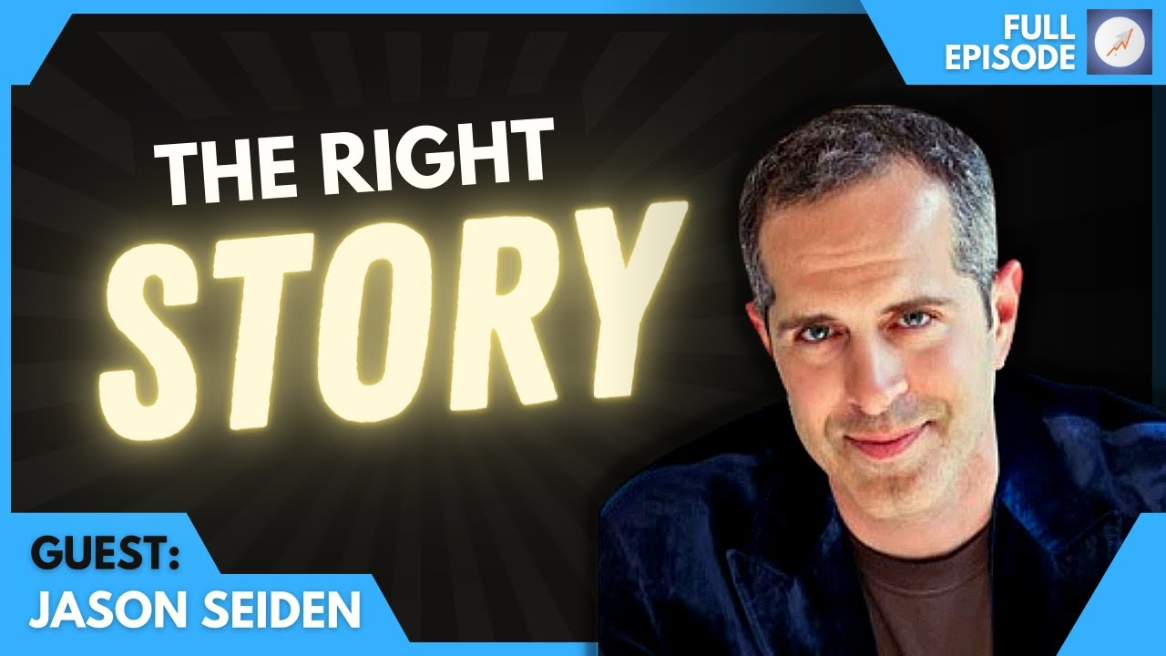 Jason Seiden on Finding The Right Story For Your Business: The ROI Online Podcast Ep.97