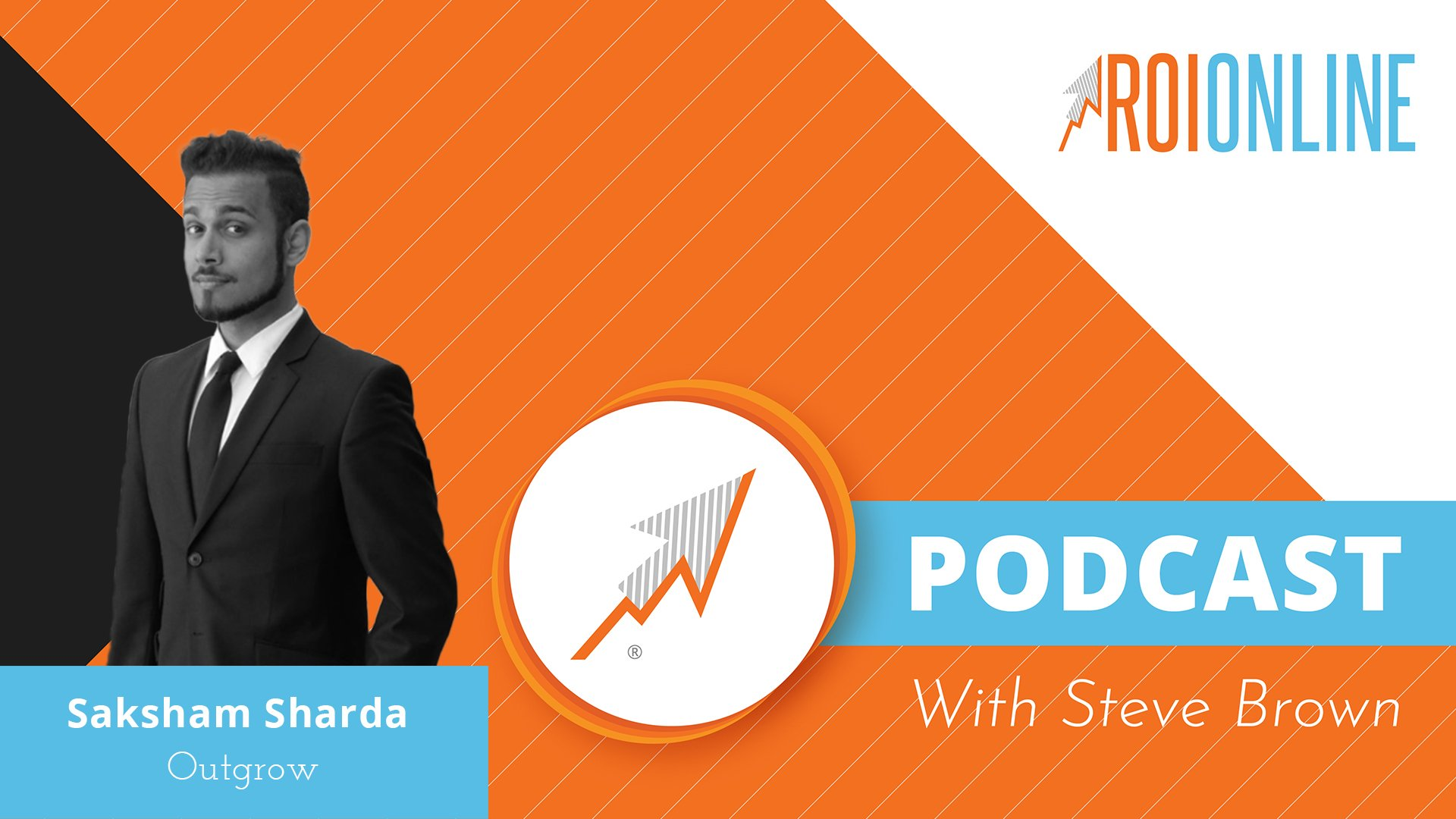 ROI Online Podcast thumbnail graphic Saksham Sharda